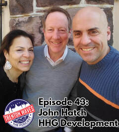 john hatch, hhg development, david henderson, roebling lofts, bill nobes, danny elfman, erin friar, base camp trenton, anne labate, jane austen, pride and prejudice, debra harry, Debbie Harry, drag queen, boy george, rupaul, Andre Charles, analog trenton, trenton starbucks, trenton waves, trenton 365, the podcast brothers, bsb gallery, trenton nj podcast, new pod city, candlelight lounge, tracey syphax