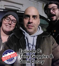 trenton waves, trenton 365, the podcast brothers, Tony Goggles, Sara Casey