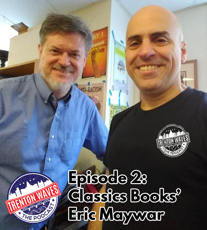 trenton waves, trenton 365, the podcast brothers, trenton waves, eric maywar, classics bookstore, barnes and noble hamilton nj, borders books, scrabble, trenton eat local