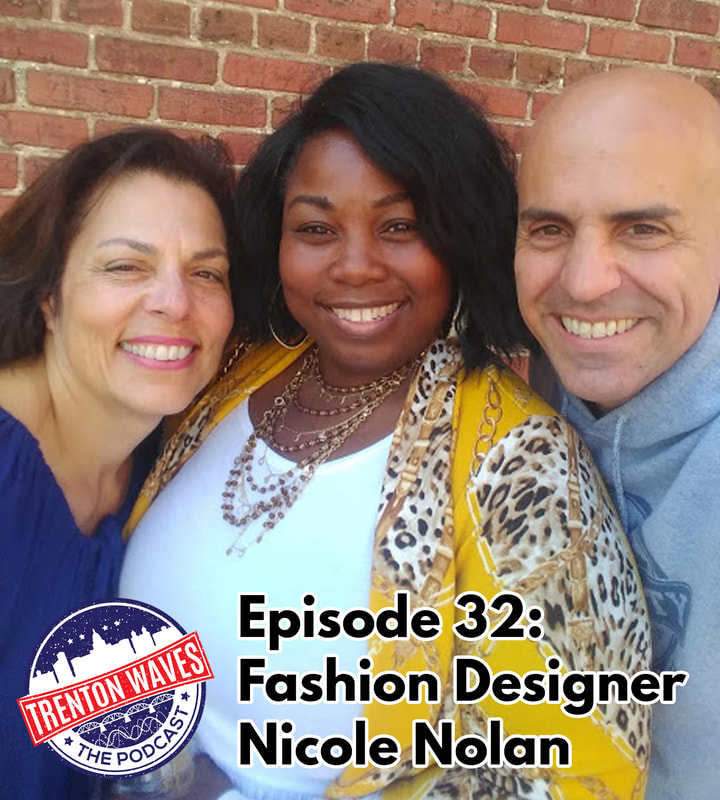trenton waves, trenton 365, the podcast brothers, Debi Williams, Tyrone Chablis, Doug Henderson, WDAS, Anthony Williams Project Runway, Bianca Golden, America's Next Top Model, CCFW, Nicole Nolan, Elocin Plus, trenton fashion week, capitol city fashion week, trenton nj, frank sasso, christina sasso, new pod city, trenton waves
