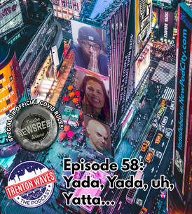 Yatta Debates, Yahmnselah Tafari, Scrumptious Scrubs & Soaps, sssoaps.net, rob resto, maryanne resto, covid19, covid, corona, Mayor Reed Gusciora, covid update, covid new jersey, Crystal feliciano, Petersons breaking news, exit7a creative services, NJ Weedman, Ed Forchion, Robert Edward Forchion, cannabis, marijuana,  liberty bell temple, i sell weed like Im white, ed 50th episode, countdown, jake mcnichol, freedom skate park, skateboard park nj, vont leak, vont leak studios, stay woke, stay woke podcast, brad butler II, b-rad inspires, tda, tom gilmour, trenton downtown association, levitt music series, starbucks trenton, manikin llc, john hatch, hhg development, david henderson, roebling lofts, bill nobes, danny elfman, erin friar, base camp trenton, anne labate, jane austen, pride and prejudice, debra harry, Debbie Harry, drag queen, boy george, rupaul, Andre Charles, analog trenton, trenton starbucks, trenton waves, trenton 365, the podcast brothers, bsb gallery, trenton nj podcast, new pod city, candlelight lounge, the if podcast, james peeples